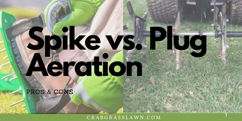 spike vs. plug aeration