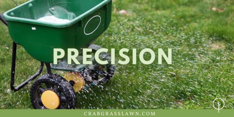 Fertilizer spreader precision