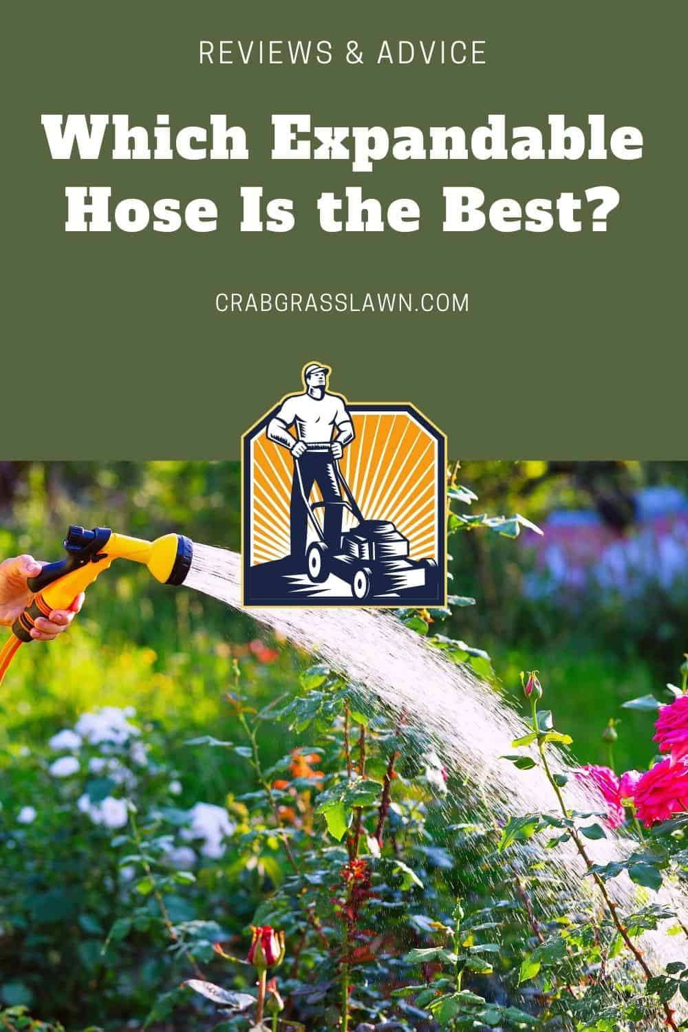 which expandable hose is the best